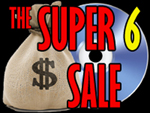 Current Sales . The Super 6 Sale